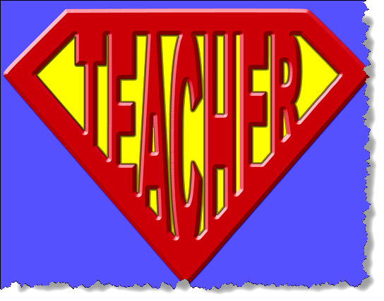 Teachers, You Are Our Superheros