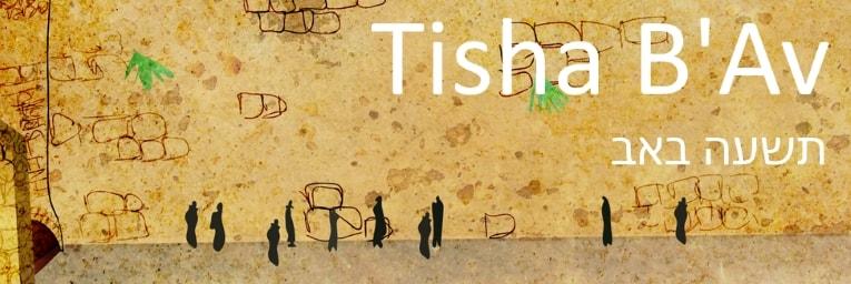 Tisha B'Av - Moving from Sadness to Comfort